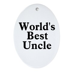 World's Best Uncle! Black Oval Ornament