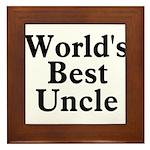 World's Best Uncle! Black Framed Tile