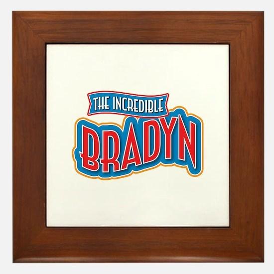 The Incredible Bradyn Framed Tile