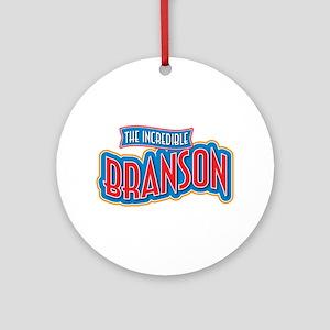 The Incredible Branson Ornament (Round)