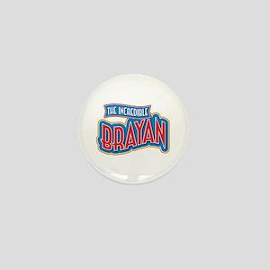 The Incredible Brayan Mini Button