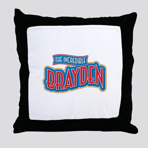 The Incredible Brayden Throw Pillow