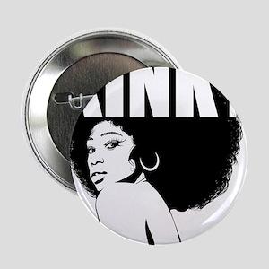 "Kinky Hair Afro 2.25"" Button"
