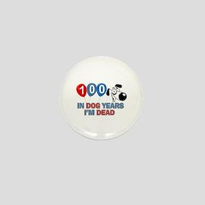 Funny 100 year old designs Mini Button