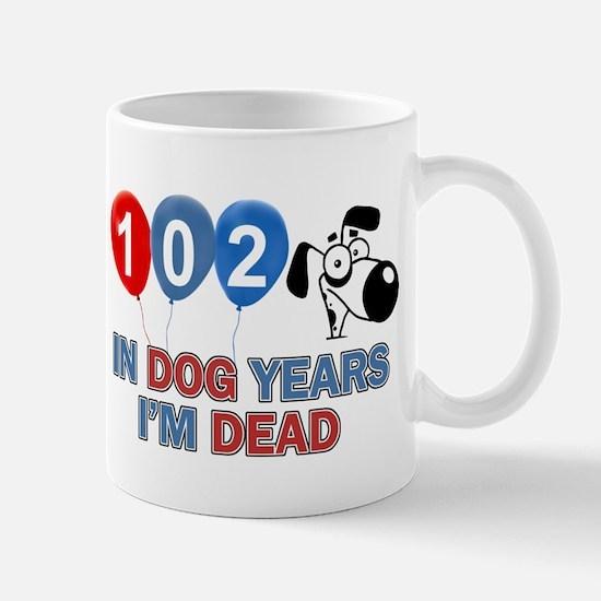 Funny 102 year old designs Mug