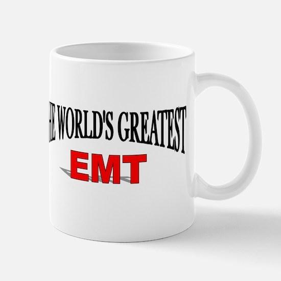 """The World's Greatest EMT"" Mug"