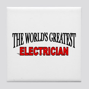 """The World's Greatest Electrician"" Tile Coaster"