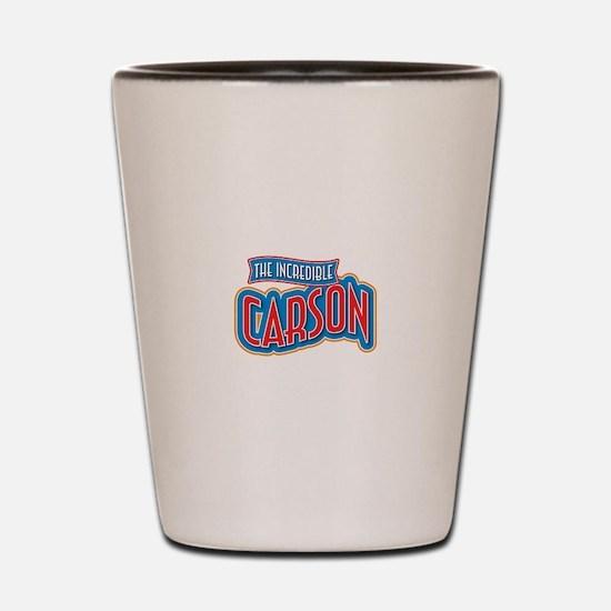 The Incredible Carson Shot Glass