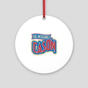 The Incredible Cason Ornament (Round)