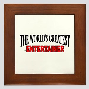 """""""The World's Greatest Entertainer"""" Framed Tile"""