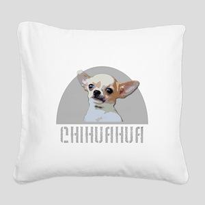 Chihuahua dog Square Canvas Pillow