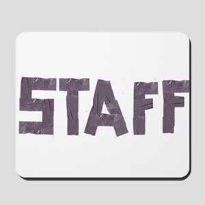 STAFF in duct tape font Mousepad