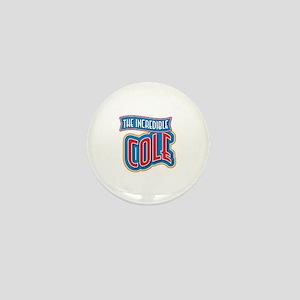 The Incredible Cole Mini Button