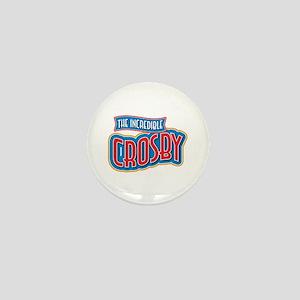 The Incredible Crosby Mini Button