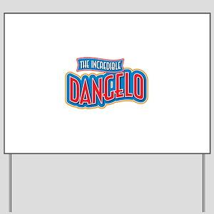 The Incredible Dangelo Yard Sign