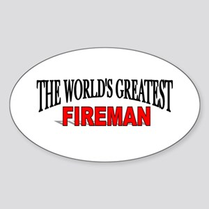 """The World's Greatest Fireman"" Oval Sticker"