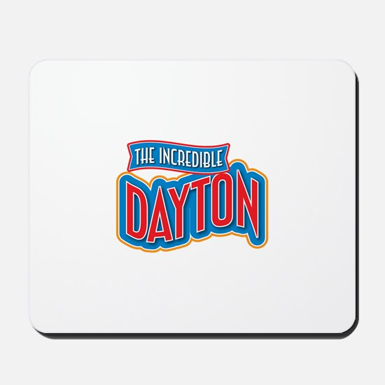 The Incredible Dayton Mousepad