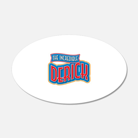 The Incredible Derick Wall Decal
