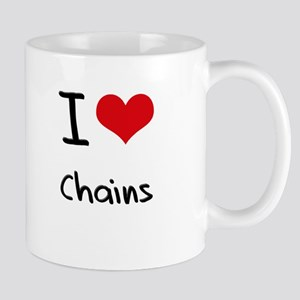 I love Chains Mug