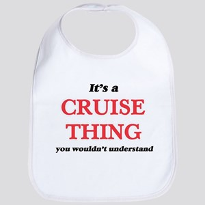 It's a Cruise thing, you wouldn't Baby Bib