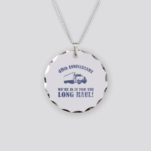 40th Anniversary Humor (Long Haul) Necklace Circle