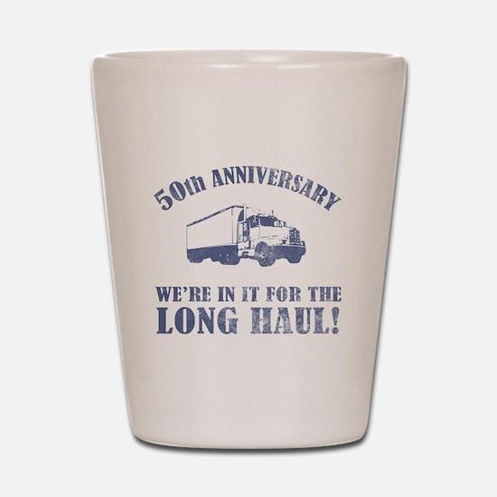 50th Anniversary Humor (Long Haul) Shot Glass