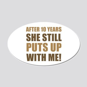 10th Anniversary Humor For Men 20x12 Oval Wall Dec