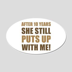 10th Anniversary Humor For Men 20x12 Oval Wall Dec