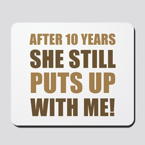 10th Anniversary Humor For Men Mousepad