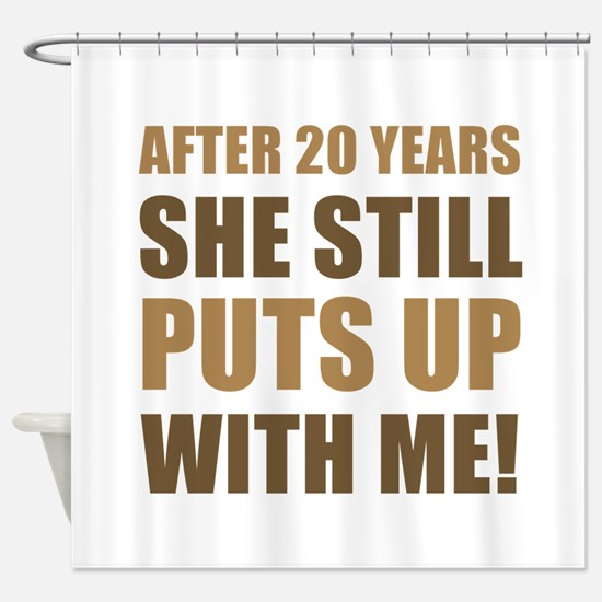 20th Anniversary Humor For Men Shower Curtain