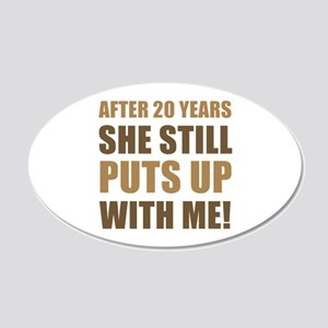 20th Anniversary Humor For Men 20x12 Oval Wall Dec