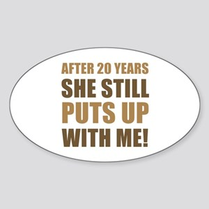 20th Anniversary Humor For Men Sticker (Oval)