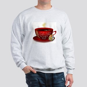 Tea Quote Sweatshirt