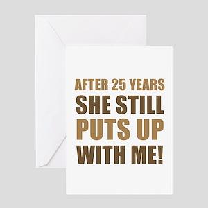 25th Anniversary Humor For Men Greeting Card
