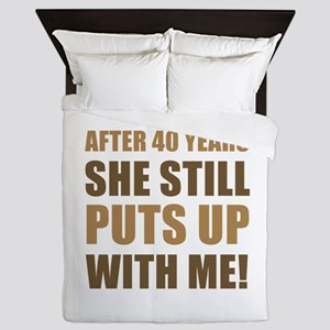 40th Anniversary Humor For Men Queen Duvet