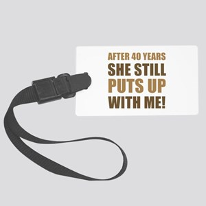 40th Anniversary Humor For Men Large Luggage Tag
