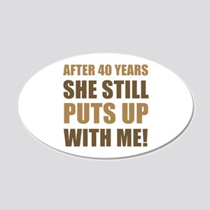 40th Anniversary Humor For Men 20x12 Oval Wall Dec