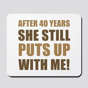 40th Anniversary Humor For Men Mousepad