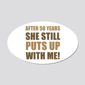 50th Anniversary Humor For Men 20x12 Oval Wall Dec