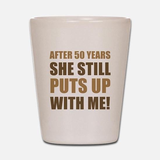 50th Anniversary Humor For Men Shot Glass