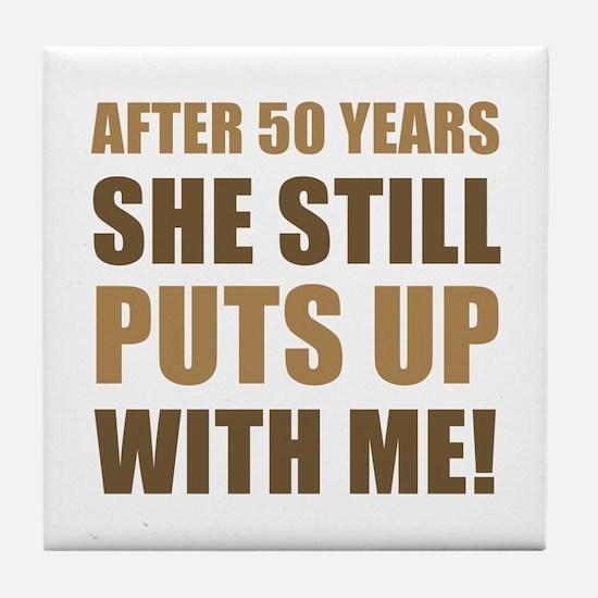 50th Anniversary Humor For Men Tile Coaster