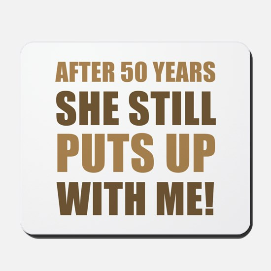 50th Anniversary Humor For Men Mousepad