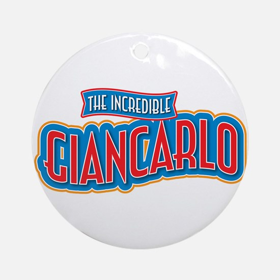 The Incredible Giancarlo Ornament (Round)