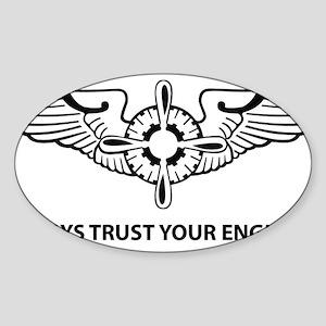Always trust your Engineer Sticker