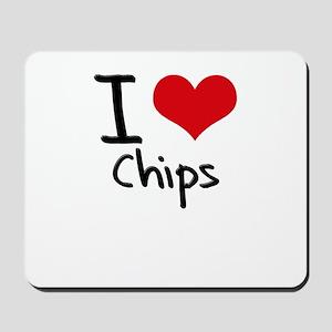 I love Chips Mousepad