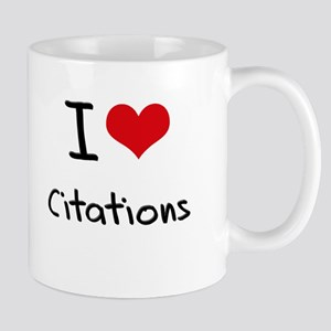 I love Citations Mug