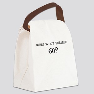 GUESS WHOS TURNING 60? BIRTHDAY Canvas Lunch Bag