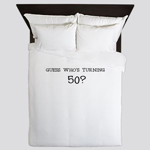 GUESS WHOS TURNING 50? BIRTHDAY Queen Duvet