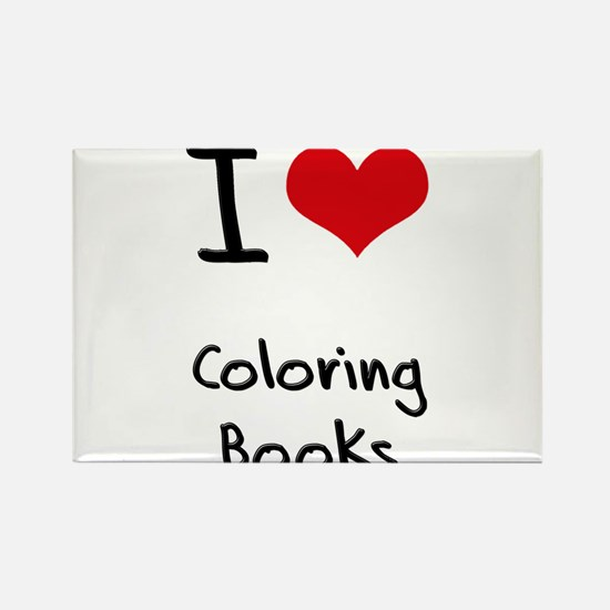 I love Coloring Books Rectangle Magnet