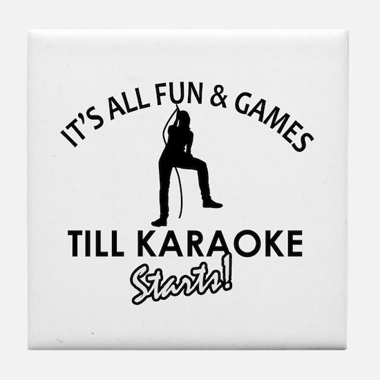 Karaoke designs Tile Coaster